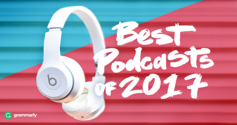 The Best Podcasts to Help Your Work Life