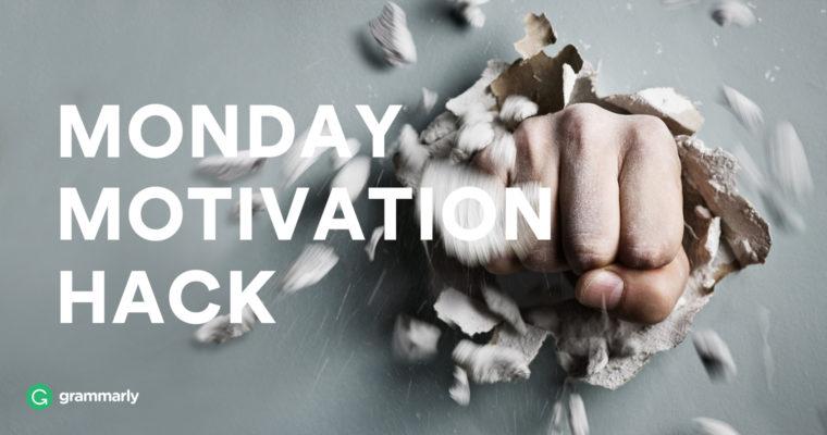 Monday Motivation Hack: Breaking Bad Habits