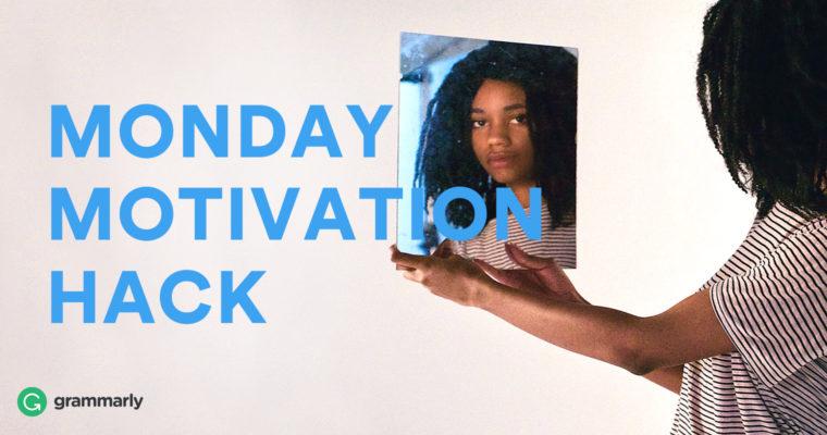 Monday Motivation Hack: Focus on Self-Improvement