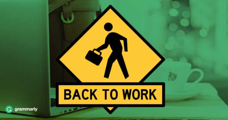 4 Ways to Get Back to Work When You (Really) Don't Want to