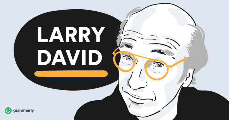 4 Memorable Quotes from Larry David That Will Make You Think