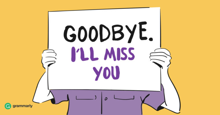 How to send the perfect goodbye email to coworkers grammarly heres how to send the perfect farewell message to colleagues m4hsunfo