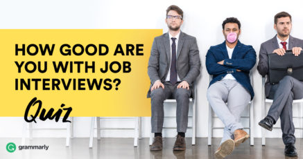 Quiz: How Good Are You with Job Interviews?