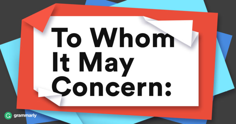 When To Use To Whom It May Concern