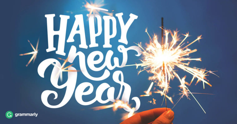 Happy New Year, New Year\'s, or New Years? Which Is Correct? | Grammarly