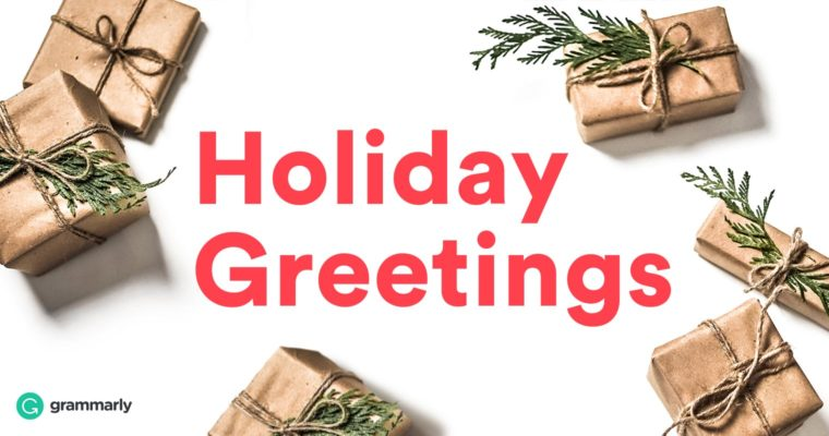 How to Write Holiday Greetings and Avoid Common Mistakes