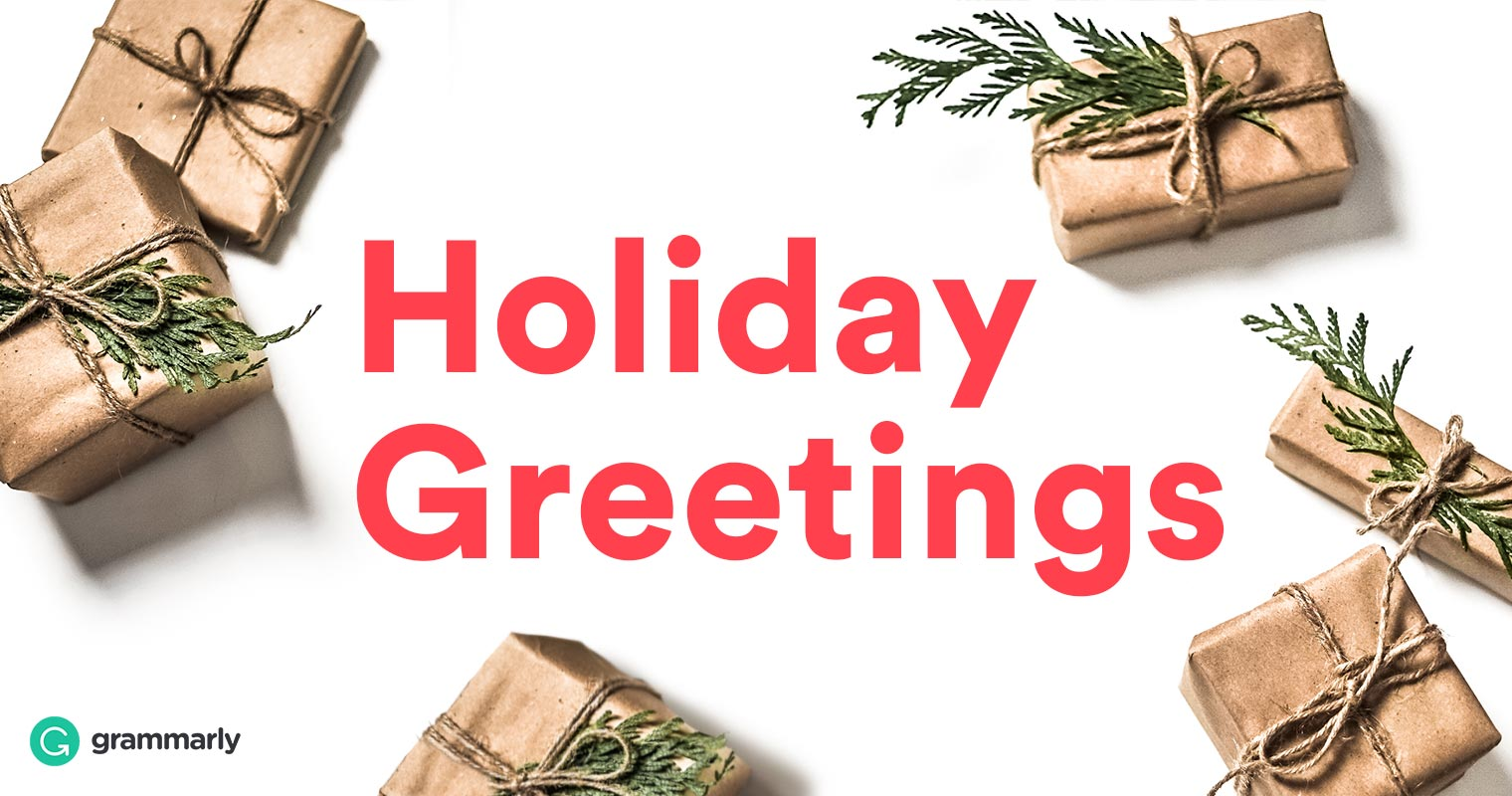 How To Write Perfect Holiday Greetings Grammarly