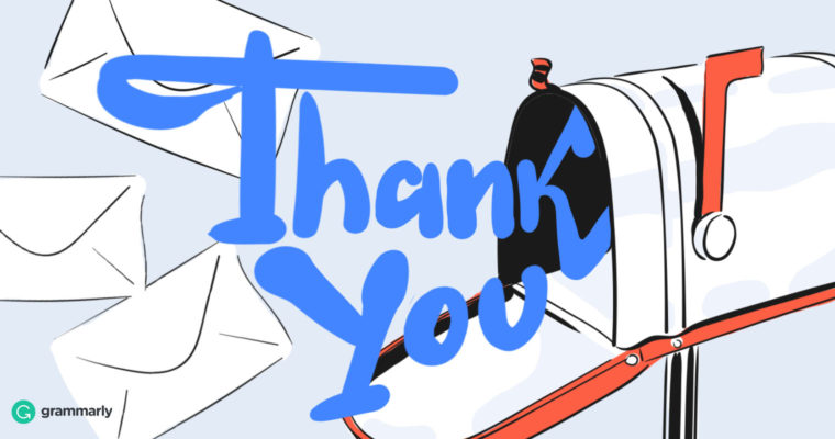 Sample Thank You Email | How To Write The Perfect Thank You Letter Grammarly