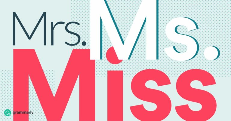 How To Know The Difference Between Miss Mrs And Ms Grammarly