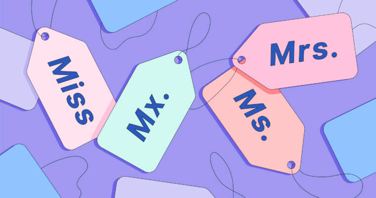Here's How to Know the Difference Between Miss, Mrs., and Ms., and Mx.