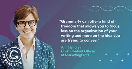 Grammarly IRL: How Ann Handley Helps Everybody Write