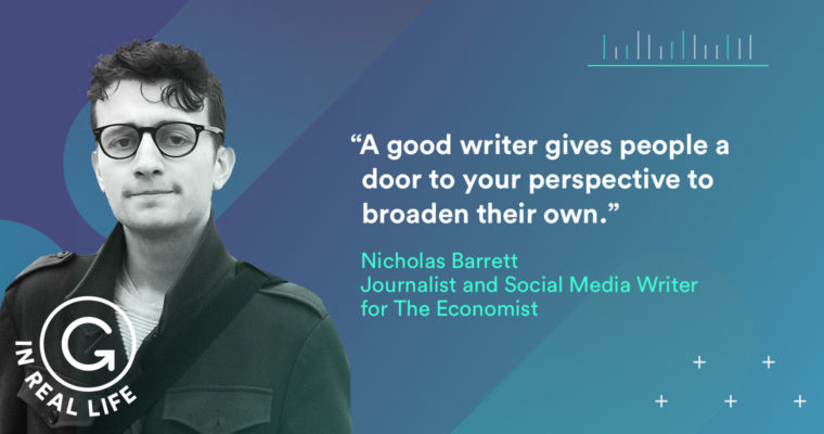 Grammarly IRL: How Nicholas Barrett Uses Grammarly to Share His Perspective