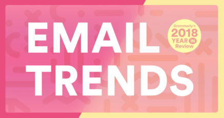 Email Writing Trends We Observed in 2018