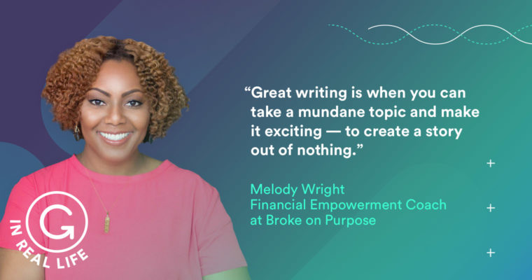 Grammarly IRL: How Melody Wright Turned Her Debt Into Opportunity