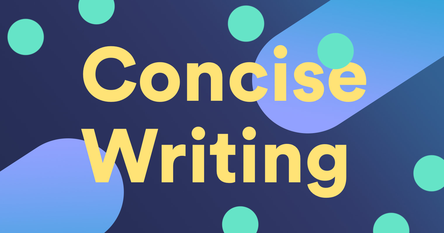 Concise Writing What Is It And Why Does It Matter