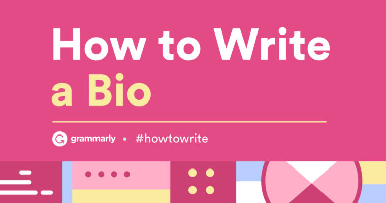 How to Write an Online Bio — With Short, Professional, and Other Bio Examples