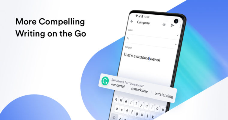 Grammarly's Mobile Synonyms Help You Find the Perfect Word on the Go