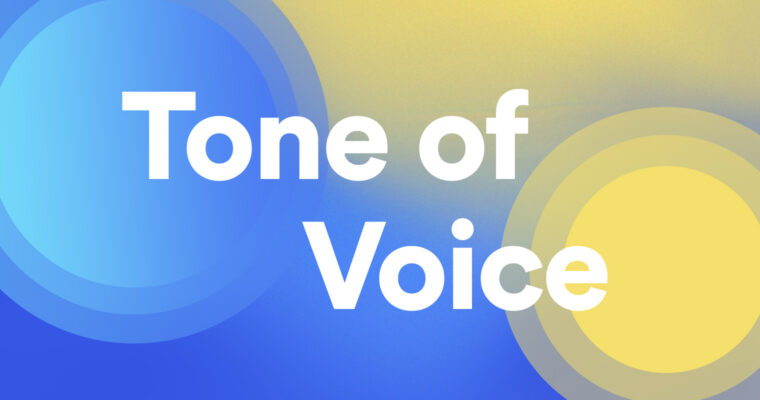 Tone of Voice: What It Is and How to Develop Yours
