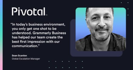 How Pivotal Uses Grammarly Business to Communicate With Confidence