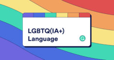 How Grammarly Supports Inclusive Language for the LGBTQ(IA+) Community | Grammarly Spotlight
