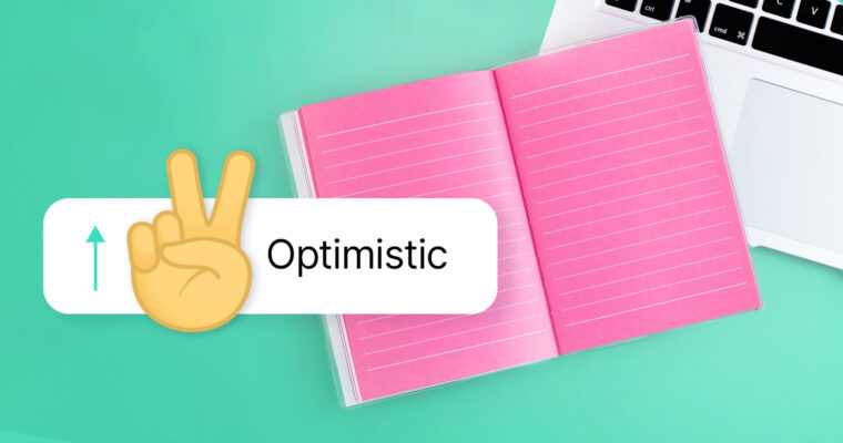 5 Positive Phrases That Make Your Communication More Optimistic