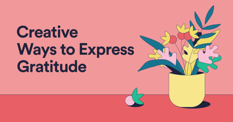 8 Creative Ways to Express Gratitude