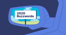 The 2020 Buzzwords and Phrases We're Putting in the Rearview