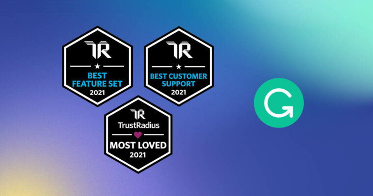 Grammarly Wins TrustRadius Awards for Most Loved, Best Feature Set, and Best Customer Support