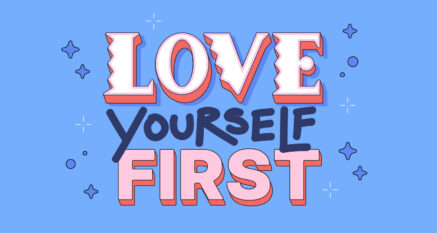 Self-Love Affirmations to Tell Yourself Daily