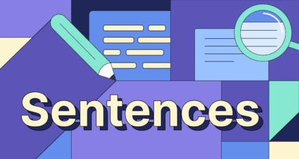 How to Write Better Sentences