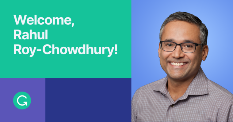 Welcome Rahul Roy-Chowdhury, Global Head of Product at Grammarly
