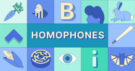 What Are Homophones?