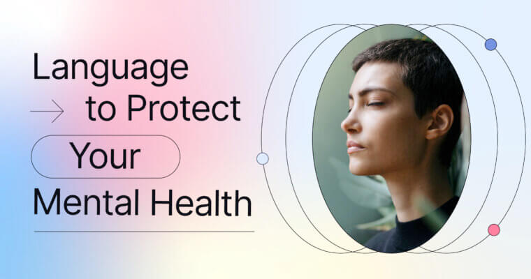Language to Protect Your Mental Health