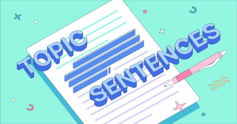 How to Write Masterful Topic Sentences for Essays