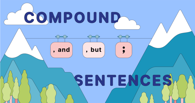 What Is a Compound Sentence?