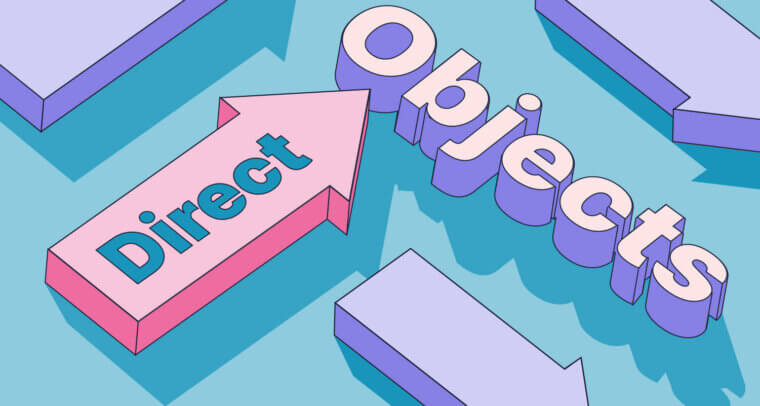 Direct Objects in English (with Examples)