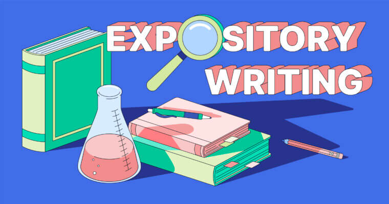 Expository Writing: Everything You Need to Know